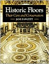 Historic Floors: Their History and Conservation