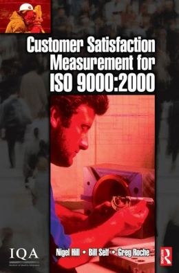 Customer Satisfaction Measurement For Iso 9000