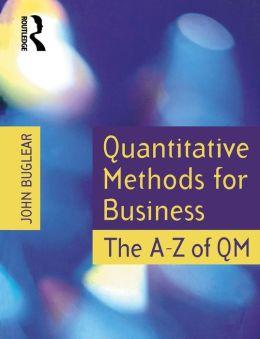 Quantitative Methods for Business: The A to Z of QM