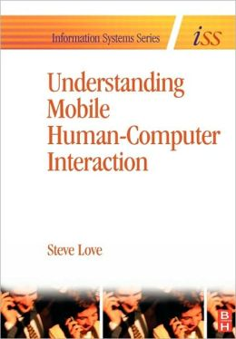 Understanding Mobile Human-Computer Interaction
