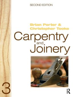 Carpentry and Joinery, Volume 3