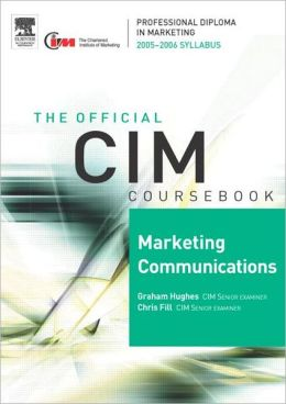 CIM Coursebook 2005-2006: Marketing Communications