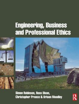 Engineering, Business & Professional Ethics