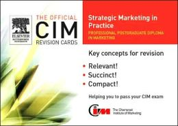 CIM Revision Cards 2005-2006: Strategic Marketing in Practice