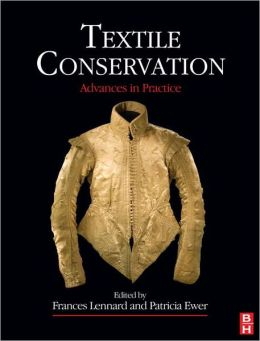 Textile Conservation: Advances in Practice