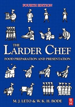 Larder Chef: Food Preparation and Presentation