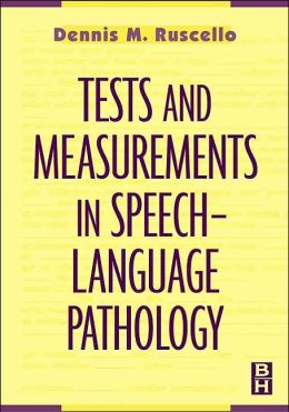 Tests and Measurements in Speech-Language Pathology