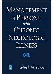 Management of Persons with Chronic Neurologic Illness