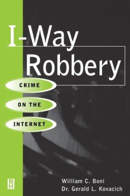 I-Way Robbery: Crime on the Internet