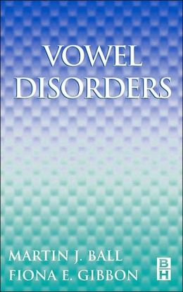 Vowel Disorders