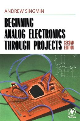 Beginning Analog Electronics through Projects: Second Edition