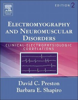 Electromyography and Neuromuscular Disorders: Clinical-Electrophysiologic Correlations