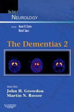 The Dementias 2: Blue Books of Neurology Series, Volume 30