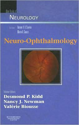 Neuro-Ophthalmology: Blue Books of Neurology Series, Volume 32