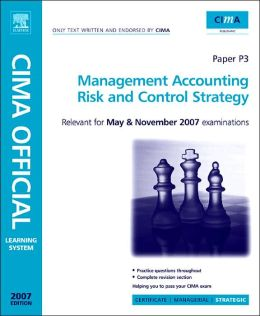 CIMA Learning System 2007 Management Accounting - Risk and Control Strategy