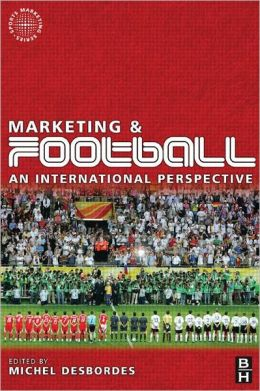 Marketing and Football: an international perspective