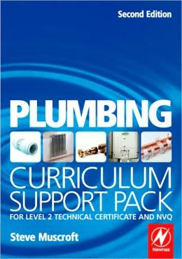 Plumbing Curriculum Support Pack: For Level 2 Technical Certificate and NVQ