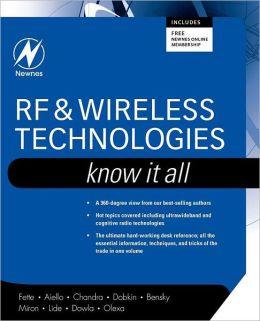 RF & Wireless Technologies: Know It All