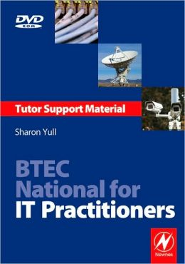 BTEC National for IT Practitioners: Curriculum Support Pack