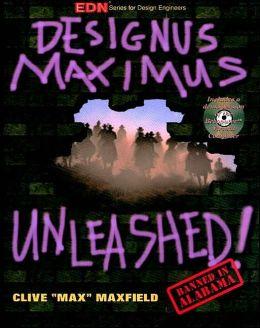 Designus Maximus Unleashed!