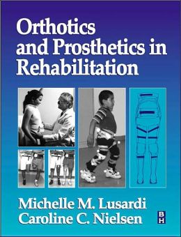 Orthotics & Prosthetics in Rehabilitation