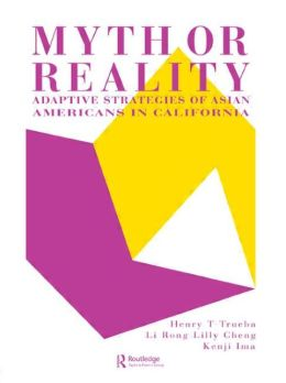 Myth Or Reality?: Adaptive Strategies Of Asian Americans In California