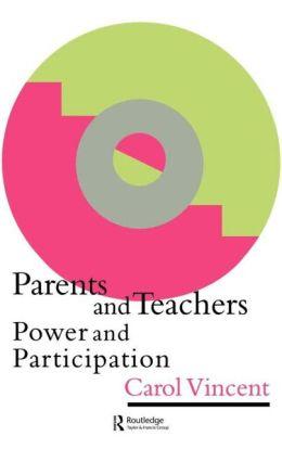 Parents And Teachers: Power And Participation
