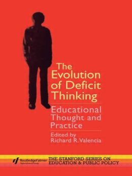 Evolution Of Deficit Thinking, The