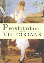 Prostitution and the Victorians