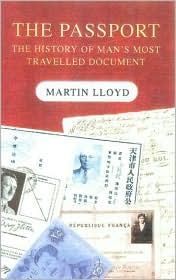 Passport: The History of Man's Most Travelled Document