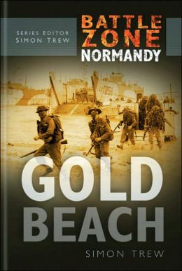 Gold Beach (Battle Zone Normandy Series)