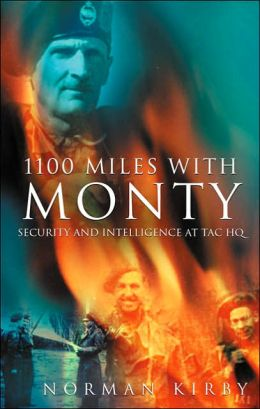 1100 Miles with Monty: Security and Intelligence at Tac HQ