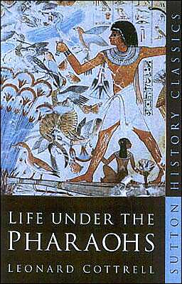Life under the Pharaohs