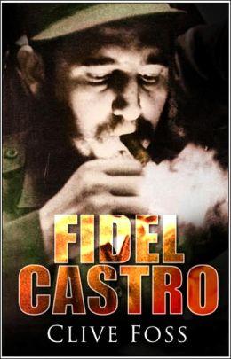 Fidel Castro, New Edition: A Biography