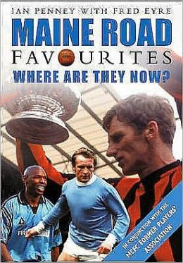 Maine Road Favourites : Where Are They Now