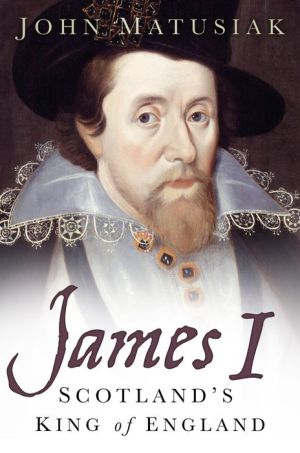 James I: Scotland's King of England