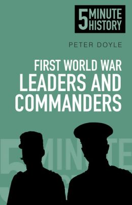 First World War Leaders and Commanders