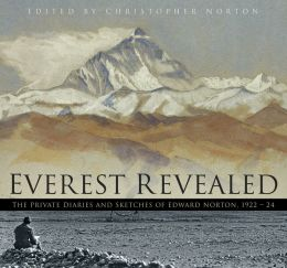 Everest Revealed: The Private Diaries and Sketches of Edward Norton, 1922-24