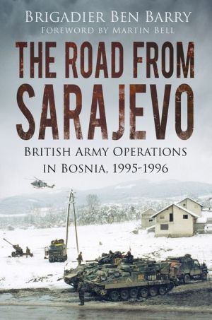 A Cold War 20 Years On: Front-line Operations in Bosnia 1995-1996