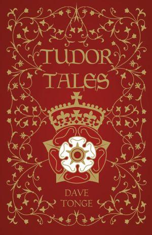 Tudor Tales