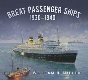 Great Passenger Ships 1930-1940