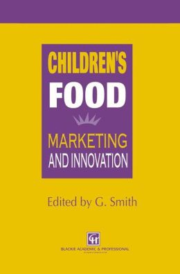 Children's Food: Marketing and innovation