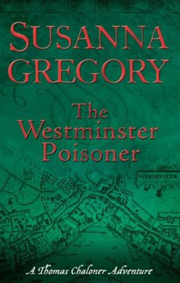 The Westminster Poisoner (Thomas Chaloner Series #4)