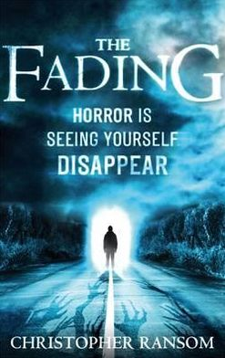 The Fading. Christopher Ransom