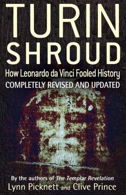 Turin Shroud: How Leonardo Da Vinci Fooled History