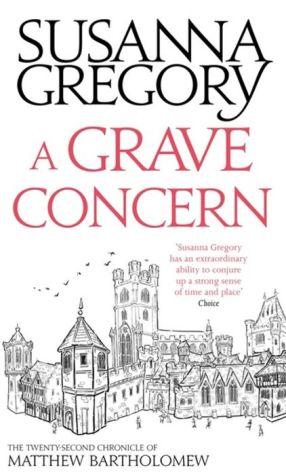 A Grave Concern: The Twenty Second Chronicle of Matthew Bartholomew