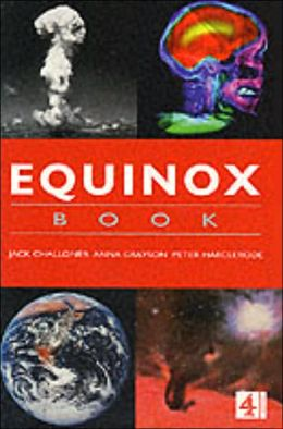 Equinox Book of Science: The Earth, the Brain, Space, Warfare