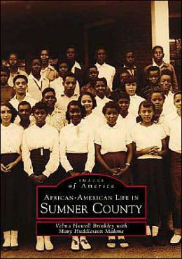 African-American Life in Sumner County (Images of America Series)