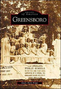 Greensboro, North Carolina (Images of America Series)