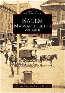 Salem, Massachusetts (Images of America Series)